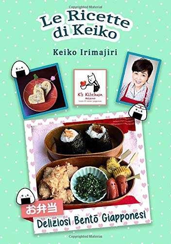Le ricette di Keiko: bento giapponesi.